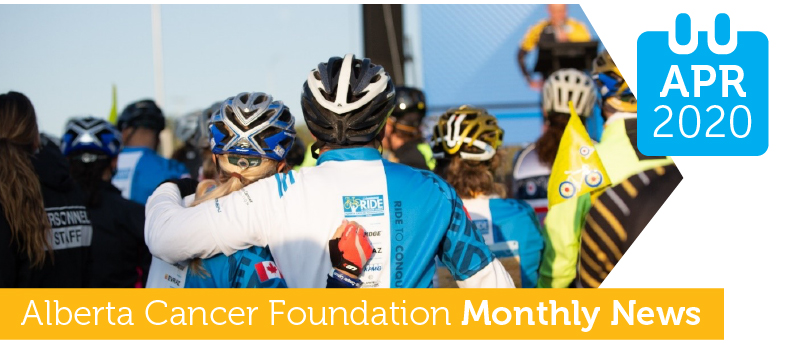 Alberta Cancer Foundation Monthly News - April